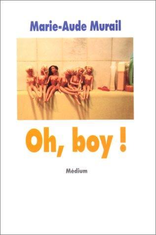 Oh, Boy ! de Marie-Aude Murail (1/4)