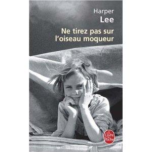 NE TIREZ PAS SUR L'OISEAU MOQUEUR d'Harper Lee (1/5)