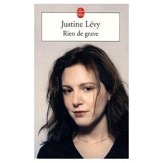 RIEN DE GRAVE de Justine Lévy (1/4)