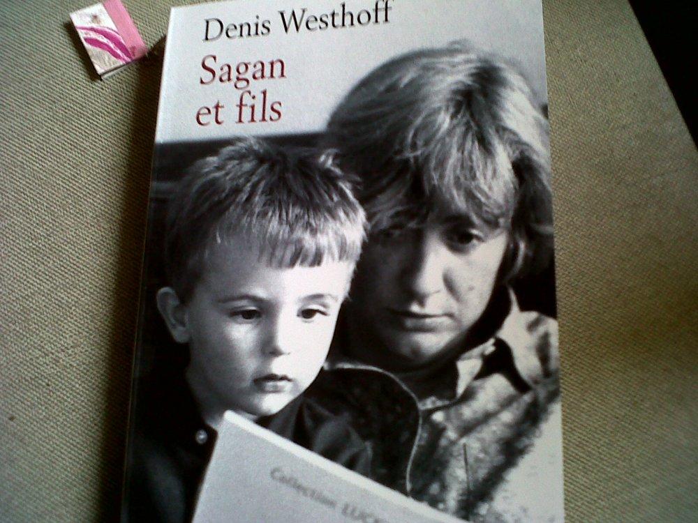 SAGAN ET FILS de Denis Westhoff (1/3)