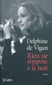 delphine de Vigan rien ne s'oppose à la nuit