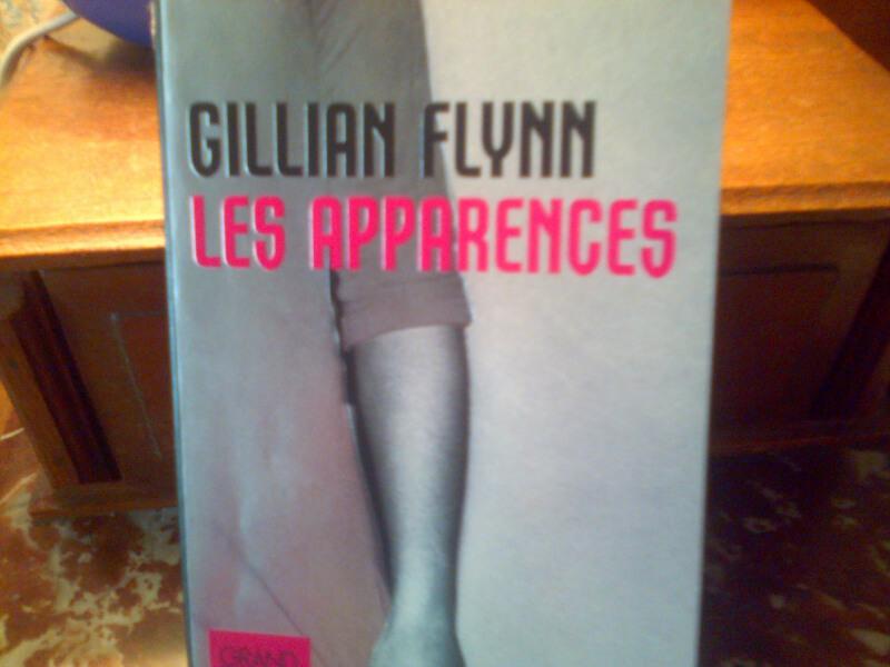LES APPARENCES De Gillian Flynn (1/6)